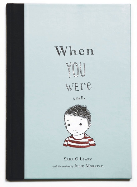 When You Were Small by Sara OLeary